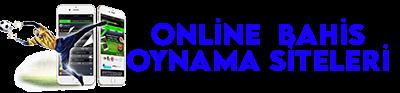 Online Bahis Oynama Siteleri – Bahis Firmaları, Şirketleri